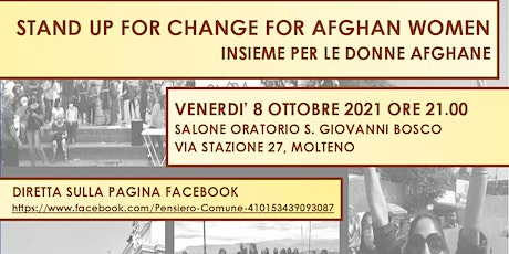 Stand up for change for Afghan Women. Insieme per le donne afghane biglietti