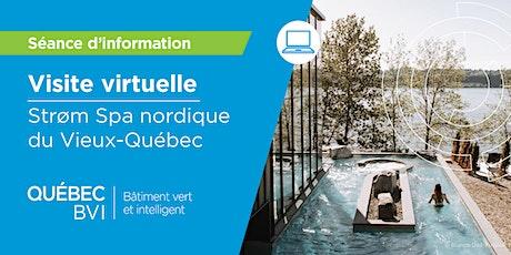 Visite virtuelle du Strom Spa nordique du Vieux-Québec billets