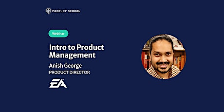 Webinar: Intro to Product Management by EA Product Director ingressos