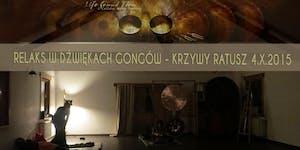 Relaks w dźwiękach GONGÓW 4-X-2015 - Krzywy Ratusz