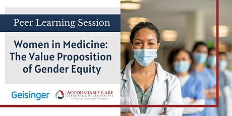 Women in Medicine: The Value Proposition of Gender Equity tickets