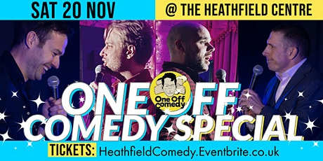 One Off Comedy Special @ Heathfield Community Centre! tickets