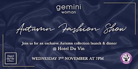 Gemini  Autumn Fashion Show & Dinner tickets