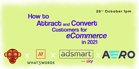 How to attract and convert customers for eCommerce in 2021 tickets