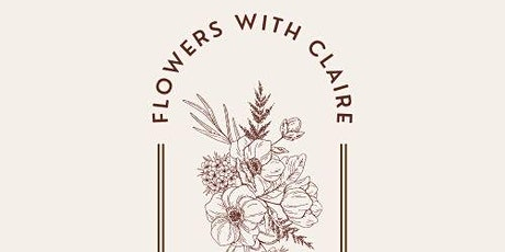 Flowers With Claire tickets
