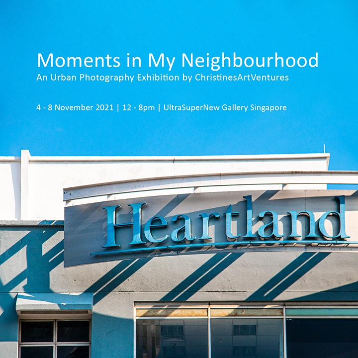 Moments in my Neighbourhood - An Urban Photography Exhibition image