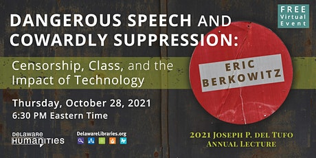 """2021 Annual Lecture: """"Dangerous Speech and Cowardly Suppression"""" tickets"""