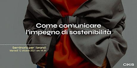 Seminario di comunicazione di sostenibilità per i brand di moda biglietti