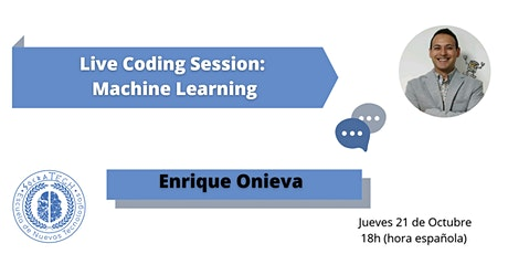 Live Coding Session:  Machine Learning con Enrique Onieva entradas