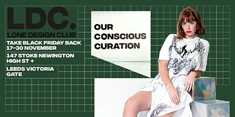 Lone Design Club Leeds Pop-Up Store Launch Party | Take Black Friday Back tickets