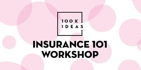 Insurance 101 Workshop tickets