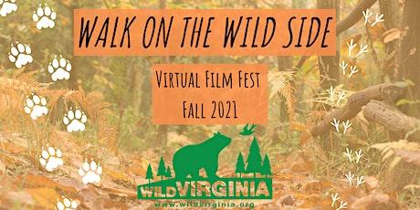 Wild Virginia Film Festival: A Walk on the WILD Side tickets