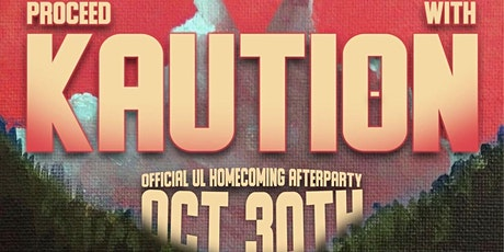 3P  Presents : Kaution The official Homecoming AfterParty tickets