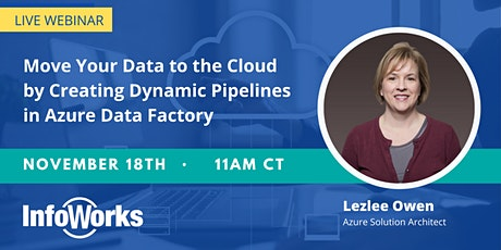 Move Your Data to the Cloud: Create Dynamic Pipelines in Azure Data Factory Tickets