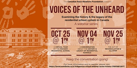 Voices of the Unheard: A Webinar Series on the Residential  School System tickets