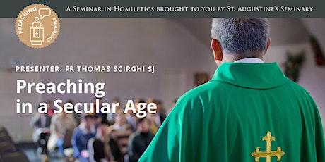 2022 Preaching Seminar: Preaching in a Secular Age (In-Person) tickets