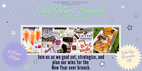 Goal Getters Brunch & Vision Board Party tickets