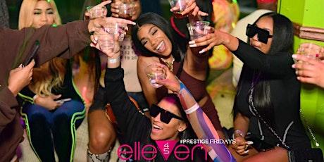#REALITYDREAMSENT presents Atlanta's #1 FRIDAY NIGHT EXPERIENCE @ ELLEVEN45 tickets