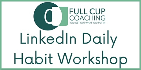LinkedIn Daily Habit Workshop  with Ashley Leeds. 1 November tickets