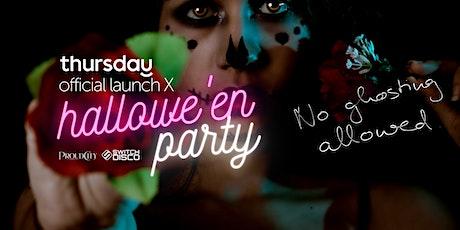 Thursday: Hallowe'en x Launch Party tickets