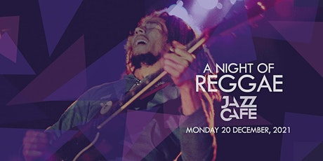 A Night of Reggae tickets