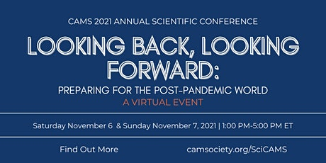 2021 Chinese American Medical Society (CAMS) Annual Scientific Conference tickets