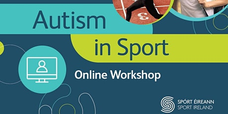 Autism In Sport Workshop - Tuesday the 19th of October tickets