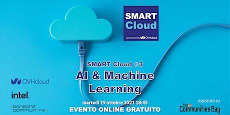 SMART Cloud #3 • AI & Machine Learning biglietti