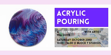 Acrylic Pouring Workshop with Artist Mia Dove tickets