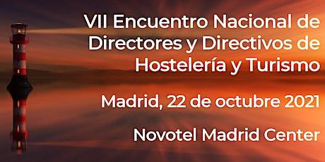 VII Encuentro Nacional de Directores y Directivos de Hostelería y Turismo entradas