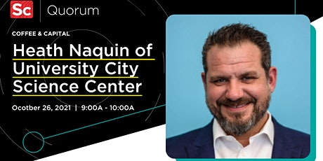 Coffee and Capital with Heath Naquin of University City Science Center tickets