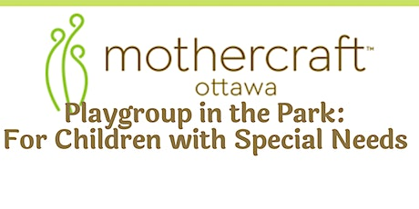 Mothercraft Ottawa EarlyON:  Playgroup for Children with Special Needs tickets