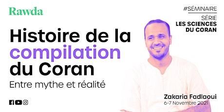 Séminaire : La compilation du Coran - Zakaria Fadlaoui tickets