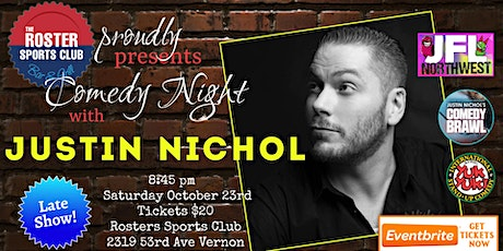 LATE SHOW: The Roster Rolls Out the Laughs -  with Comedic Justin Nichol tickets