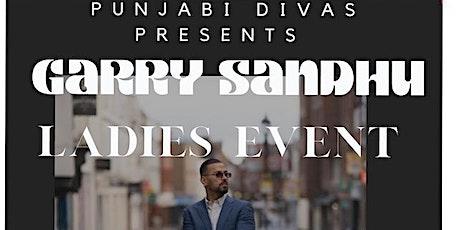 Ladies Night Dinner & Dance with Garry Sandhu tickets