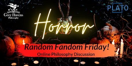 Random Fandom Friday! Horror - An Online Discussion billets