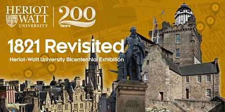 1821 Revisited: Heriot-Watt University's Bicentennial Celebration tickets