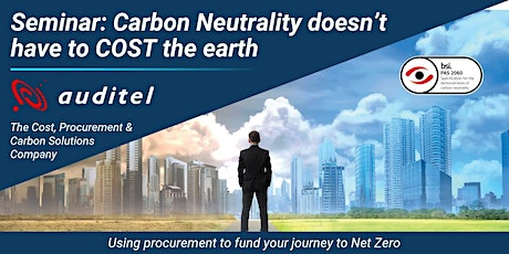 Carbon Neutral does not need to cost the Earth for your business! tickets