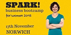 Spark! Business Bootcamp for Women 2015