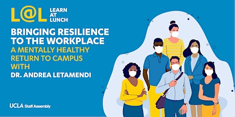 Bringing Resilience to the Workplace: A Mentally Healthy Return to Campus tickets