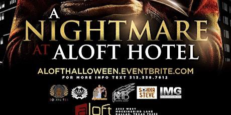 A NIGHTMARE @ ALOFT HOTEL tickets
