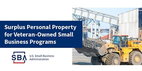 How Veteran-Owned Small Businesses Can Access Federal Surplus Property tickets