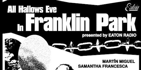 Eaton Radio @ Franklin Park tickets