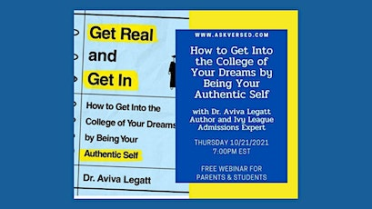 How to Get Into the College of Your Dreams by Being Your Authentic Self tickets