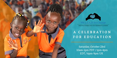 We L.E.A.D. for Change Fundraising Event: A Celebration for Education tickets