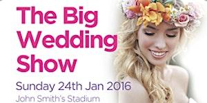 The BIG Wedding show at John Smiths stadium 24th Jan