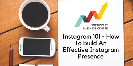 Instagram 101 – How to Build an Effective Instagram Presence tickets