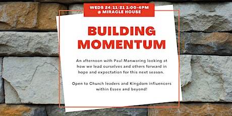 Building Momentum- An Afternoon with Paul Manwaring tickets