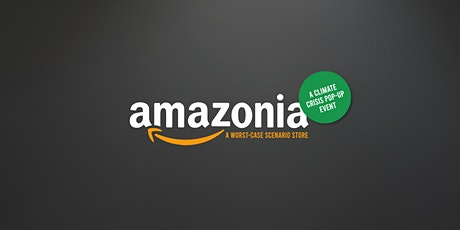 Amazonia: A climate crisis pop-up event tickets