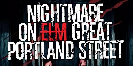 NIGHTMARE ON GREAT PORTLAND STREET tickets